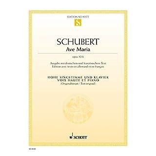 Ave Maria B-Dur: (Originalton). op. 52/6. Singstimme (S/T) und Klavier.