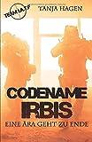 Codename Irbis - Eine Aera geht zu Ende: Team I.A.T.F.