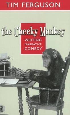 [(The Cheeky Monkey)] [By (author) Tim Ferguson] published on (April, 2010)