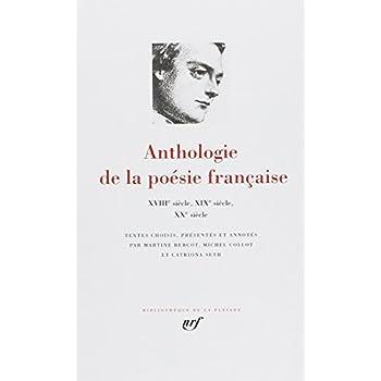 Anthologie de la poésie française, tome 2 : Du XVIIIe au XXe siecle.