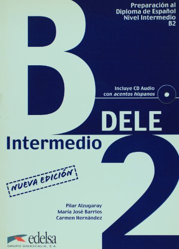 Preparacion Dele: Libro + CD - B2 (Spanish Edition) by Pilar Alzugaray (2007-05-02)