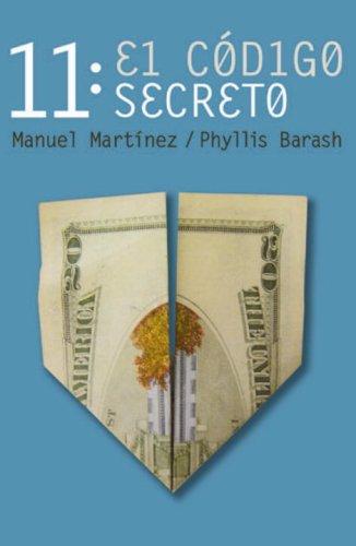 11: El codigo secreto/ The Secret Code por Manuel Martinez