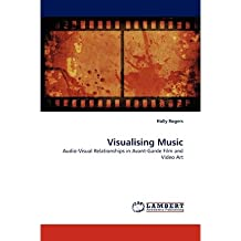 [(Visualising Music)] [Author: Senior Lecturer in Music Holly Rogers] published on (June, 2010)