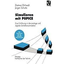 Simulieren mit PSPICE: Eine Einf????hrung in die analoge und digitale Schaltkreissimulation (Viewegs Fachb????cher der Technik) (German Edition) by Dietmar Ehrhardt (1995-01-01)