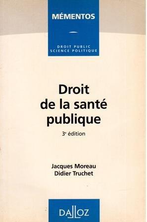 Droit de la santé publique (Mémentos Dalloz)