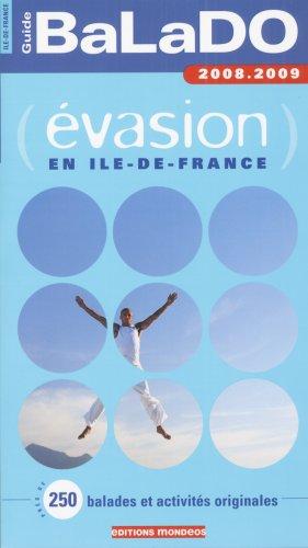 BaLaDO évasion en Ile-de-France