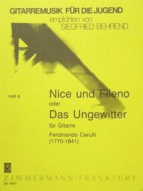 """""""Nice und Fileno"""" oder """"Das Ungewitter"""": Eine sentimentale Sonate. op. 2. Gitarre mit Vorrede. (Gitarremusik für die Jugend, Band 8)"""
