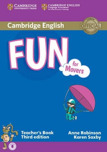 Fun for Starters, Movers and Flyers. Movers. Teacher's Book. Con File audio per il download