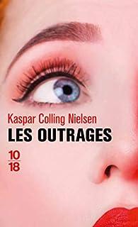 Les outrages par Kaspar Colling Nielsen