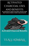 Best Naturals Activated Charcoal - Activated Charcoal Uses and Benefits: It's important to Review