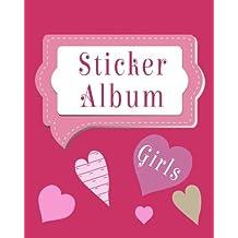 Sticker Album Girls: Blank Sticker Book, 8 x 10, 64 Pages