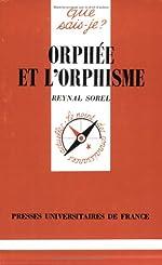 Orphée et l'Orphisme de Reynal Sorel