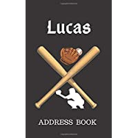 Lucas: Address Book for Kids who Love Baseball Personalized with your Boy