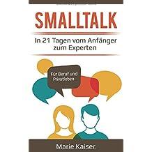 Smalltalk - In 21 Tagen vom Anfänger zum Experten