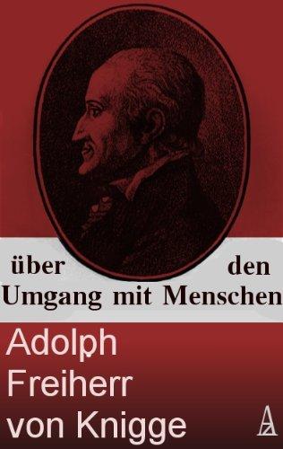 Über den Umgang mit Menschen (Adolf Fh v. Knigge)
