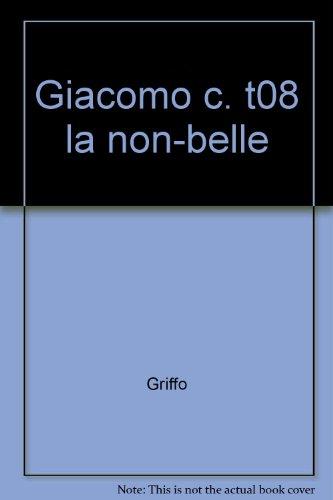 Giacomo C, Tome 8 : La Non-Belle par Griffo