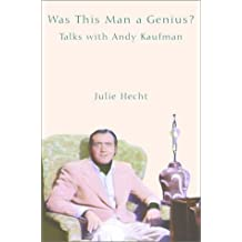 Was This Man a Genius?: Talks with Andy Kaufman