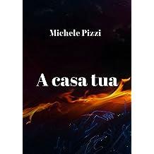 A casa tua (Italian Edition)