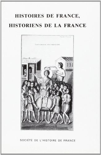 Histoires de France, historiens de la France