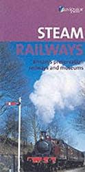 Steam Railways: A Guide to Britain's Preservation Railways