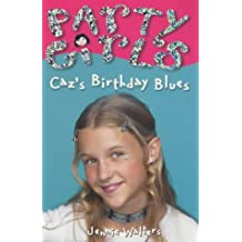 Party Girls: Caz's Birthday Blues by Jennie Walters (2001-05-17)