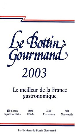 Le Bottin gourmand 2003 par Collectif