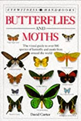 Butterflies and Moths : Eyewitness Handbooks