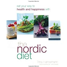 By Trina Hahnemann TheNordic Diet by Hahnemann, Trina ( Author ) ON Jan-01-2010, Paperback