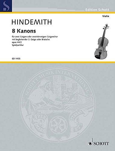 Schulwerk für Instrumental-Zusammenspiel: 8 Kanons. op. 44/2. 2 Geigen oder 2-stimmigen Geigenchor mit begleitender 3. Geige oder Bratsche. Spielpartitur. (Edition Schott)