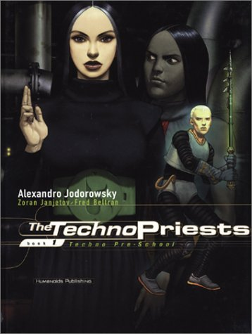 The Technopriests, tome 1 : Techno pre-school