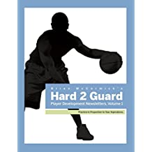 Brian McCormick's Hard2Guard Player Development Newsletters: Volume 1 (English Edition)