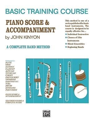 [(John Kinyon's Basic Training Course, Bk 1: Piano Score & Accompaniment)] [Author: John Kinyon] published on (June, 1970)