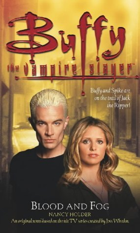 Blood and Fog (Buffy the Vampire Slayer) by Nancy Holder (6-May-2003) Paperback
