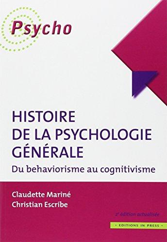 Histoire de la psychologie générale - Du behaviorisme au cognitivisme