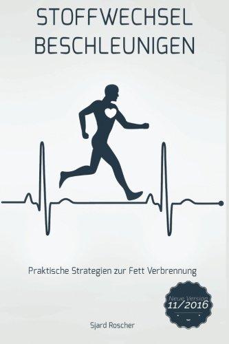 Image of Stoffwechsel Beschleunigen: Praktische Strategien zur Fett Verbrennung