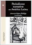 Periodismo narrativo en América Latina (Periodística)