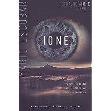 IONE (Tetralogia Ione nº 1)