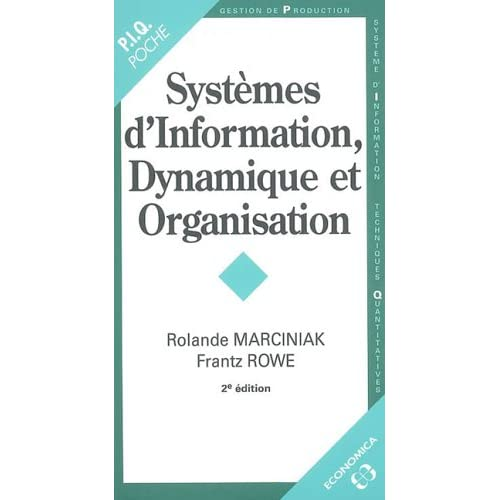 Systèmes d'Information, Dynamique et Organisation - 2ème édition.
