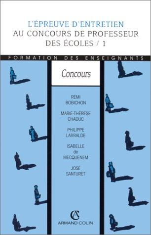 L'EPREUVE D'ENTRETIEN AU CRPE    (Ancienne Edition)