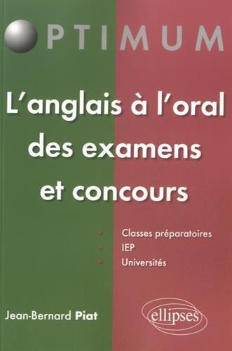 L'Anglais  l'Oral des Examens et Concours