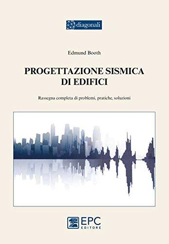 progettazione-sismica-di-edifici-rassegna-completa-di-problemi-pratiche-soluzioni