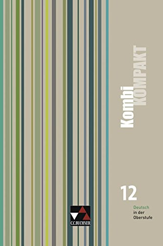 Preisvergleich Produktbild Kombi KOMPAKT / Deutsch in der Oberstufe: Kombi KOMPAKT / KombiKOMPAKT 12: Deutsch in der Oberstufe