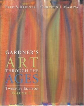 Gardner's Art Through the Ages, Volume II (12th Edition) Text Only by Fred S. Kleiner (2005-08-01)