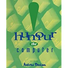 [(Humour the Computer)] [by: Andrew J. Davison]