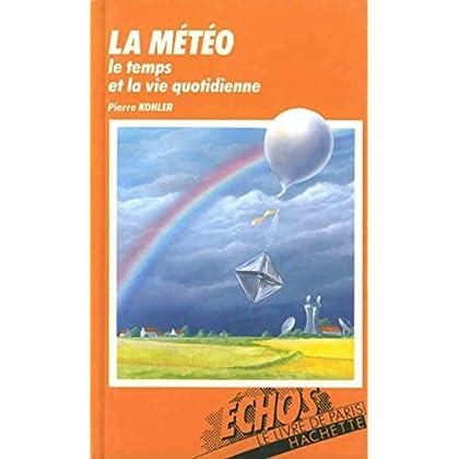La Météo (Échos encyclopédies)