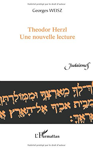 Theodor Herzl, une nouvelle lecture