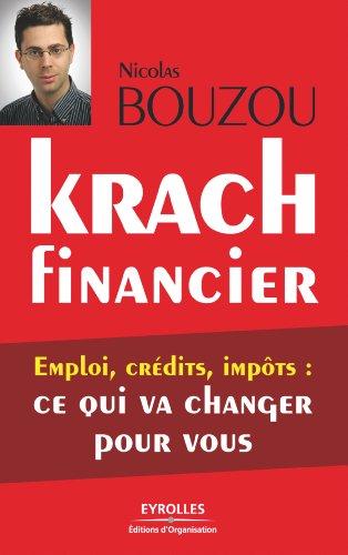Krach financier : emploi, crédits, impôts, ce qui va changer pour vous