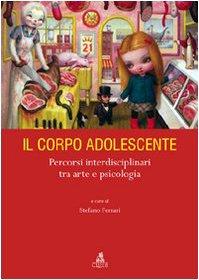 il-corpo-adolescente-percorsi-interdisciplinari-tra-arte-e-psicologia