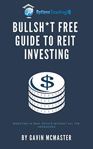 Bullsh*t Free Guide To REIT Investing: Investing In Real Estate Without All The Headaches (English Edition)