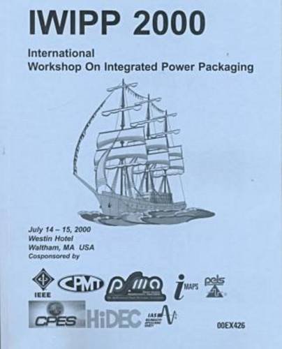 iwipp-2000-international-workshop-on-integrated-power-packaging-july-14-15-2000-westin-hotel-waltham